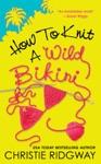 How To Knit A Wild Bikini