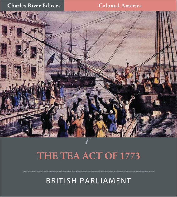 the tea act war in colonial america