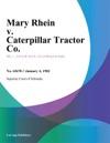 Mary Rhein V Caterpillar Tractor Co