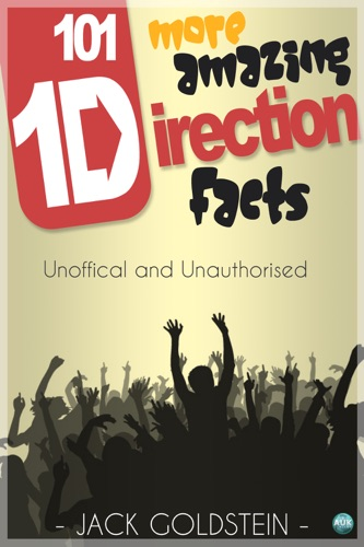 101 More Amazing One Direction Facts