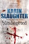Karin Slaughter - Blindsighted artwork