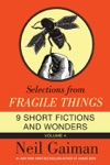 Selections From Fragile Things Volume Four