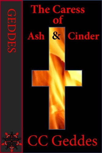 The Caress of Ash and Cinder
