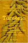 Turmeric Discovering The Secret Spice