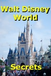 Walt Disney World Secrets Gold