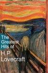 The Greatest Hits Of HP Lovecraft