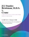 U Stanley Brottman DDS V Crane