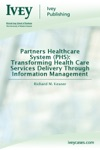 Partners Healthcare System PHS Transforming Health Care Services Delivery Through Information Management