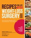 Recipes For Life After Weight-Loss Surgery Revised And Updated