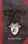 The Diary Of A West Point Cadet Captivating And Hilarious Stories For Developing The Leader Within You