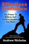 Effortless Confidence