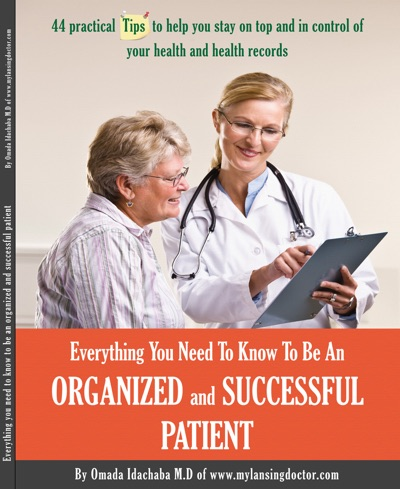 Everything You Need To Know To Be An Organized and Successful Patient