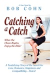 Catching A Catch