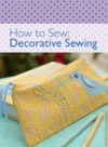 How To Sew - Decorative Sewing