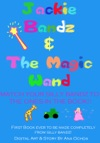 Jackie Bandz And The Magic Wand