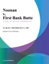 Noonan V First Bank Butte