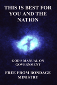 This Is Best For You And The Nation. God's Manual On Government.