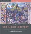 Bulfinchs Mythology The Age Of Chivalry Illustrated Edition