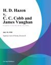 H D Hazen V C C Cobb And James Vaughan