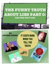 The Funny Truth About Lies Part 0