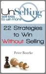UnSelling Sell Less  To Win More
