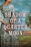 Shadow Of A Quarter Moon