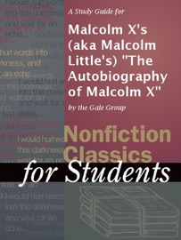 A STUDY GUIDE FOR MALCOLM XS (AKA MALCOLM LITTLES)
