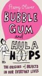 Bubble Gum And Hula Hoops