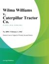 Wilma Williams V Caterpillar Tractor Co