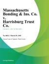 Massachusetts Bonding  Ins Co V Harrisburg Trust Co