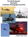 The AH-64 Helicopter In Stories Photographs And Film