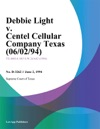 Debbie Light V Centel Cellular Company Texas 060294