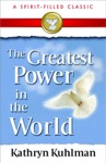 The Greatest Power In The World