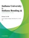 Indiana University V Indiana Bonding