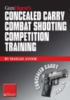Gun Digests Combat Shooting Competition Training Concealed Carry EShort