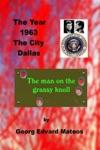 The Year 1963 The City Dallas