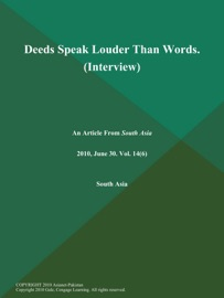 DEEDS SPEAK LOUDER THAN WORDS (INTERVIEW)