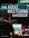 The Mastering Engineers Handbook Second Edition