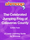 The Celebrated Jumping Frog Of Calaveras County Shmoop Learning Guide