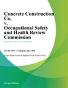 Concrete Construction Co V Occupational Safety And Health Review Commission