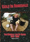 Exile In Rosedale - The Musical Life Of Seven 1963-2009