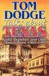 Tom Dodge Talks About Texas