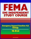 21st Century FEMA Study Course Emergency Support Function 12 Energy IS-812 - DOE Emergency Operations Center National Energy Technology Center NETL