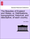 The Beauties Of England And Wales Or Delineations Topographical Historical And Descriptive Of Each Country VOL II