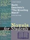 A Study Guide For Buchi Emechetas The Wrestling Match