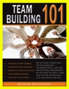Team Building 101 How To Build A Great Team