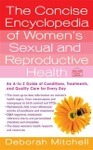 The Concise Encyclopedia Of Womens Sexual And Reproductive Health