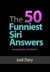 The 50 Funniest Siri Answers