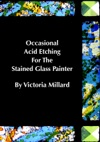 Occasional Acid Etching For The Stained Glass Painter
