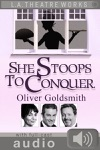 She Stoops To Conquer With Audio